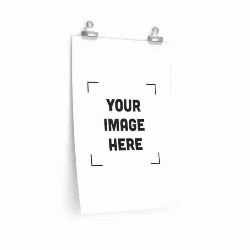 Custom Premium Matte vertical posters Personalized