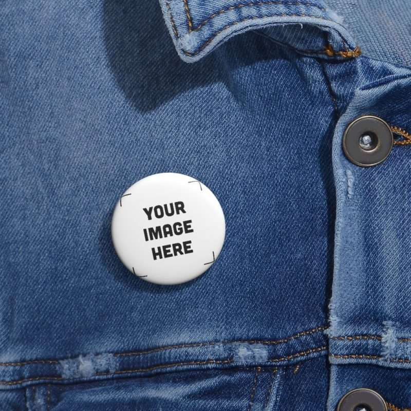 Custom Pin Buttons Personalized Pin Buttons with your photo text